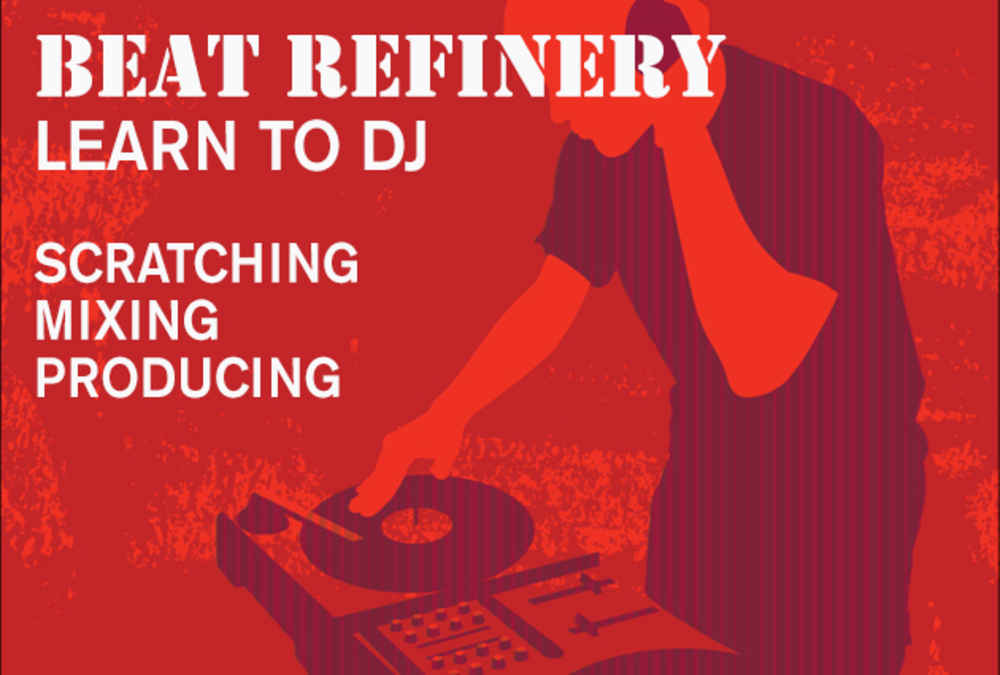 Beat Refinery DJ Lessons
